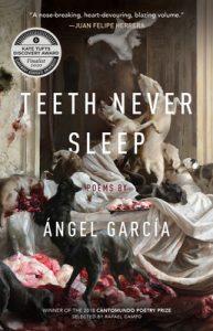 Ángel García - Teeth Never Sleep