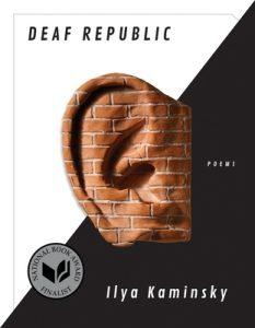 Ilya Kaminsky - Deaf Republic