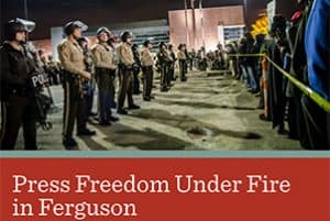 Press Freedom Under Fire in Ferguson Report Cover
