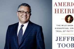 Jeffrey Toobin headshot and cover of American Heiress