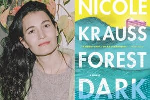 Nicole Krauss head shot and cover of Forest Dark