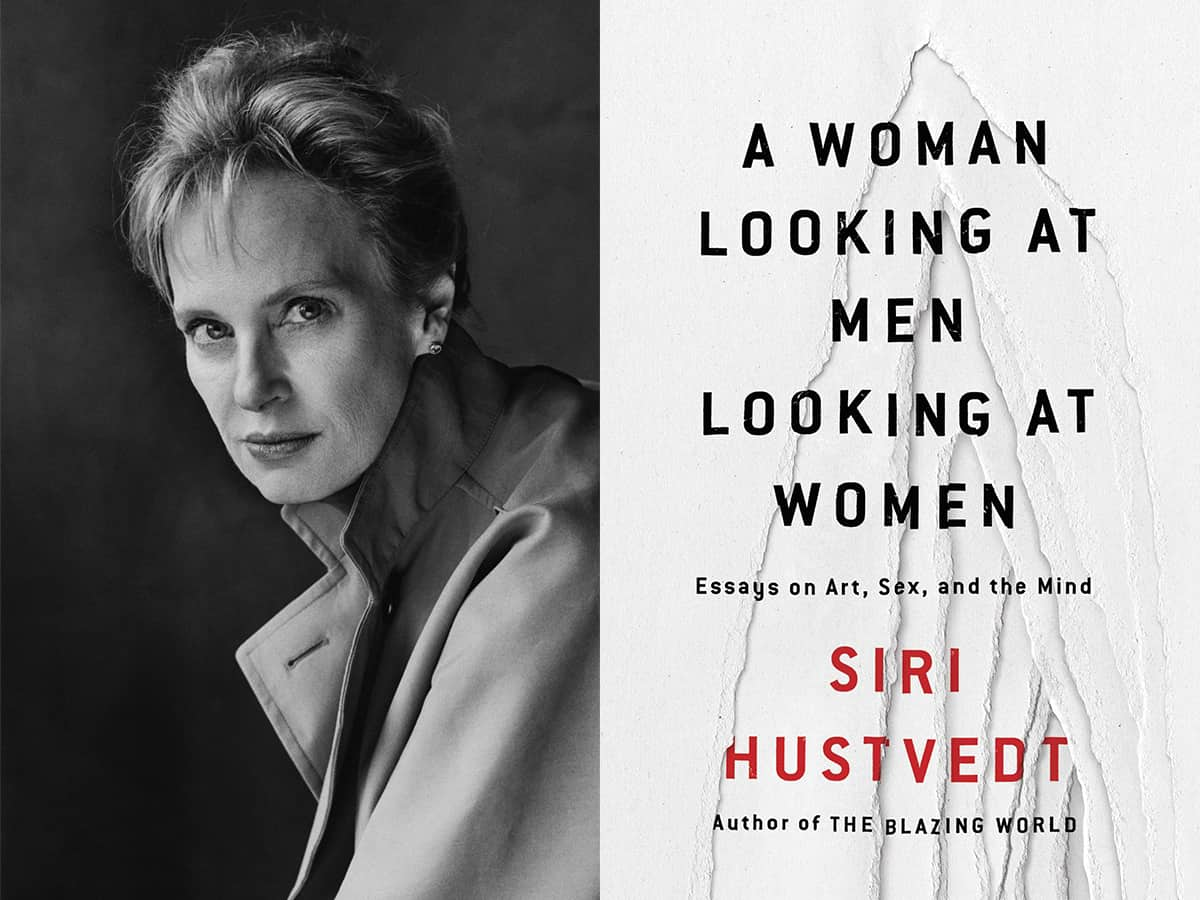 A Woman Looking at Men Looking at Women: Essays on Art, Sex, and the Mind by Siri Hustvedt