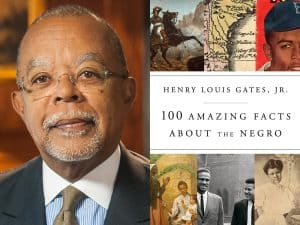 100 Amazing Facts About the Negro by Henry Louis Gates, Jr.