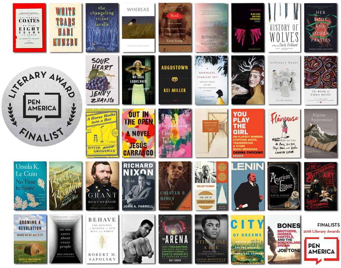 The 2018 PEN America Literary Awards Finalists by PEN America