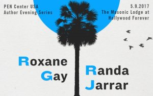 PEN Presents: Roxane Gay and Randa Jarrar