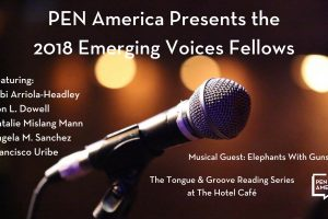 Photo of a microphone with information regarding PEN America Presents the 2018 Emerging Voices Fellows