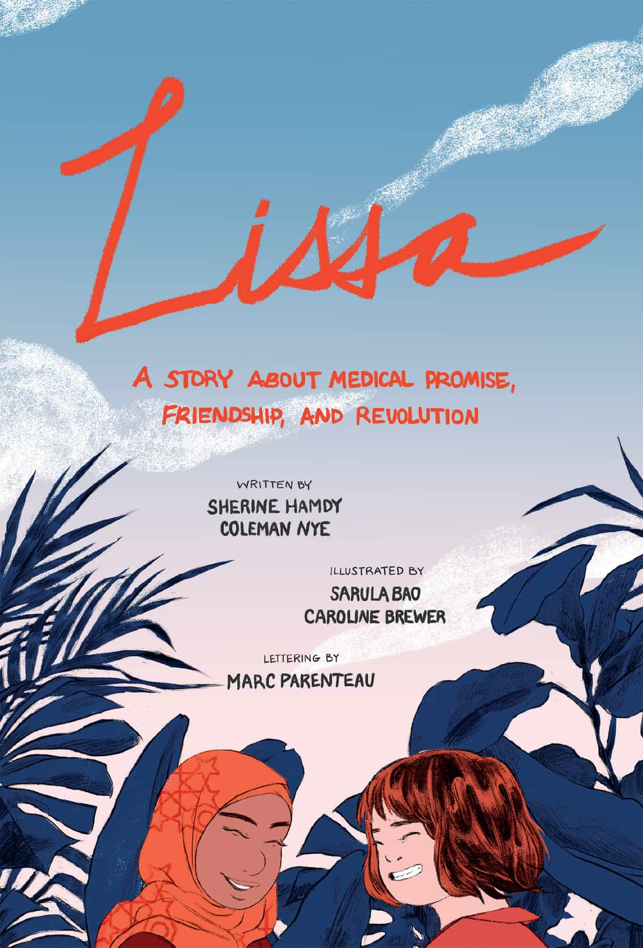 Lissa: A Story About Medical Promise, Friendship, and