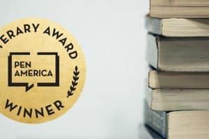 PEN America Literary Award Winner