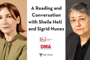 A Reading and Conversation with Sigrid Nunez and Sheila Heti event graphic featuring headshots of Sigrid Nunez and Sheila Heti