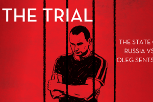 "Illustration of Oleg Sentsov behind bars and the words ""The Trial: The State of Russia vs Oleg Sentsov"