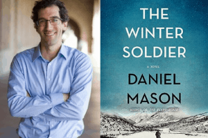 The Winter Soldier book cover and author Daniel Mason headshot