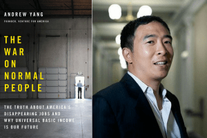 cover of The War on Normal People and headshot of Andrew Yang
