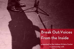 Break Out: Voices From the Inside