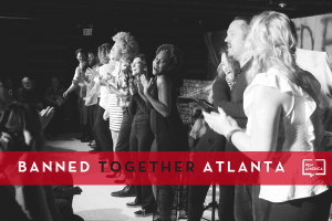 Banned Together Atlanta