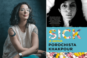 Porochista Khakpour headshot and cover of Sick