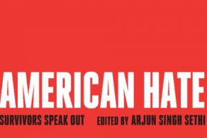 American Hate by Arjun Singh Sethi