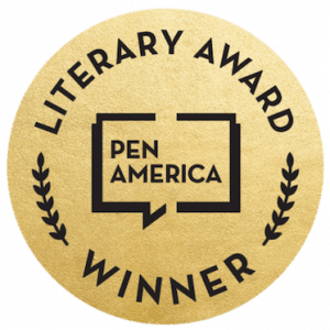 PEN America Literary Award Winner