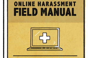 Online Harassment Field Manual
