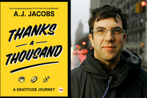 cover of Thanks a Thousand and A.J. Jacobs headshot