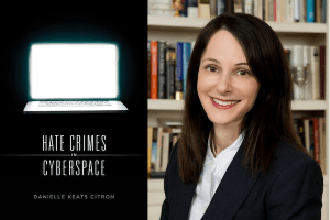 Danielle Ketes Citron headshot and cover of Hate Crimes in Cyberspace