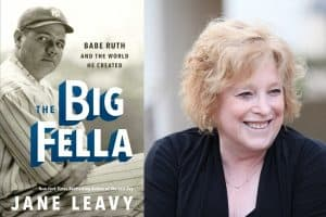 Cover of The Big Fella and headshot of Jane Leavy