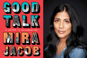 Mira Jacob headshot and cover of Good Talk