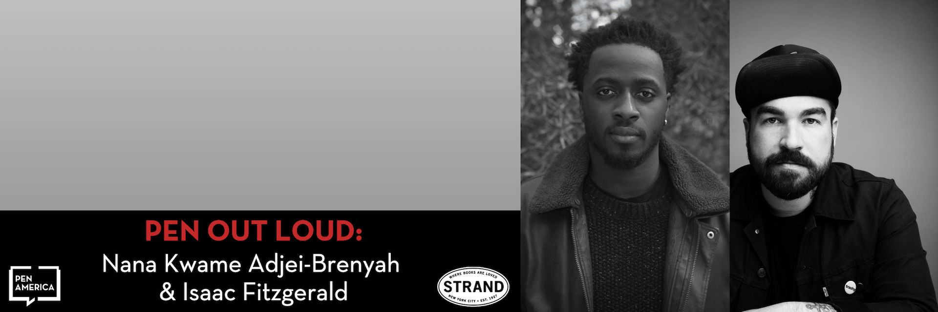 PEN Out Loud: Nana Kwame Adjei-Brenyah and Isaac Fitzgerald