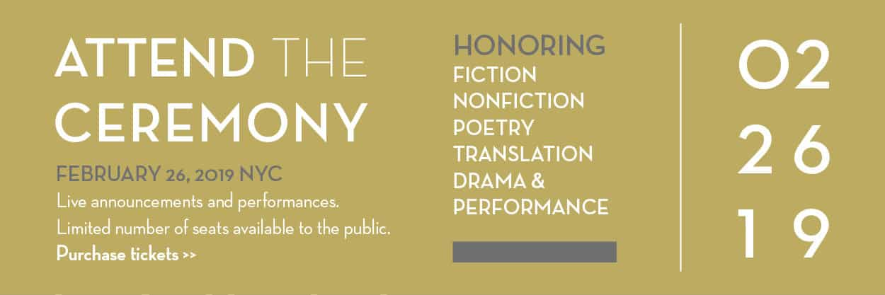 Attend the 2019 PEN America Literary Awards Ceremony on February 26, 2019