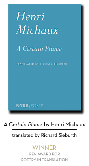 2019 Poetry in Translation Winner: A Certain Plume