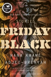 cover of Friday Black by Nana Kwame Adjei-Brenyah