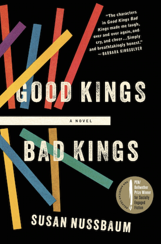 Good Kings Bad Kings by Susan Nussbaum