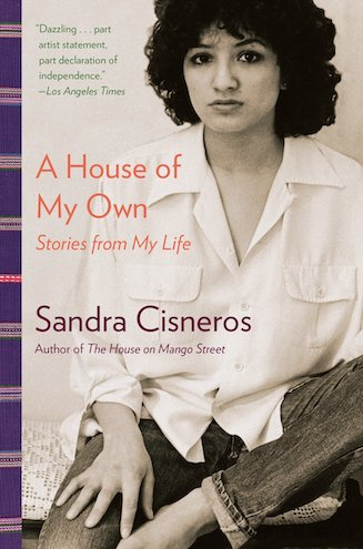 House Of My Own by Sandra Cisneros