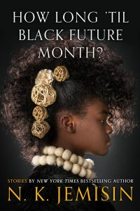 cover for How Long 'til Black Future Month? by N. K. Jemisin