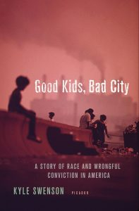 Good Kids, Bad City by Kyle Swenson
