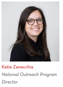 Katie Zanecchia, National Outreach Program Director