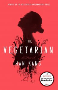 cover for The Vegetarian by Han Kang