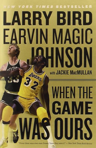 When The Game Was Ours by Jackie Macmullan