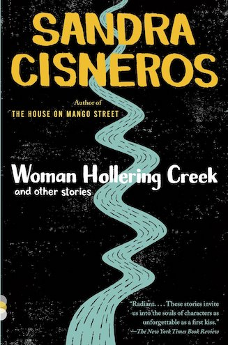 Woman Hollering Creek by Sandra Cisneros