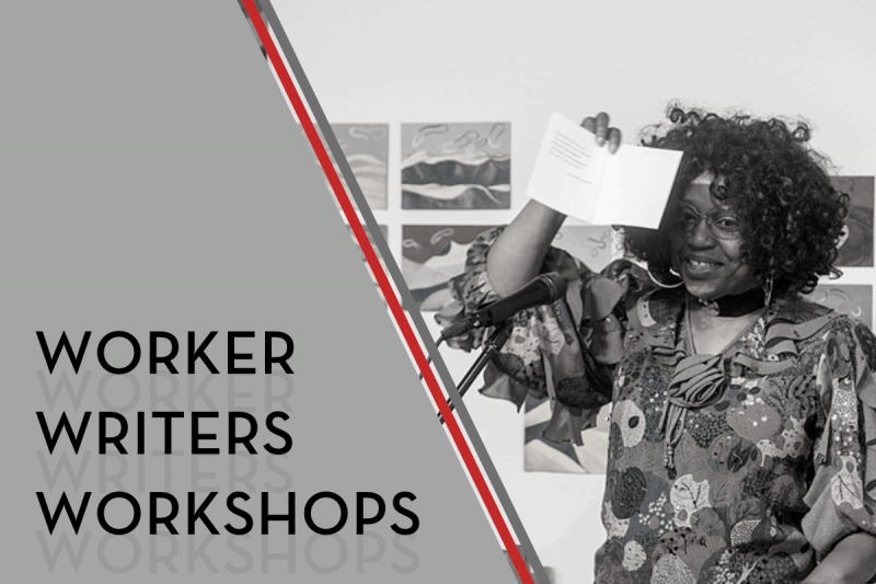 Worker Writers Workshops