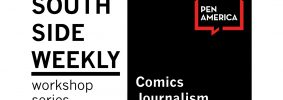South Side Weekly Comics Journalism event image