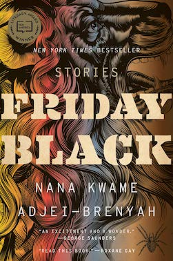 PEN/Jean Stein Book Award Winner: Friday Black