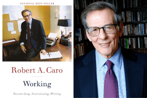 Robert A. Caro headshot and the cover of Working