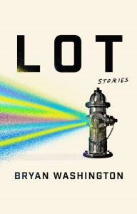 Lot by Bryan Washington
