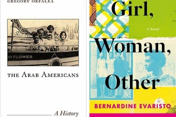 book covers of The Arab Americans by Gregory Orfalea and Girl, Woman, Other by Bernardine Evaristo