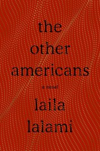The Other Americans by Laila Lalami