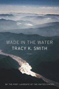 Wade In The Water by Tracy Smith