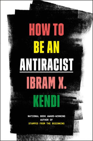 Cover of Kendo's book, How to Be an Antiracist