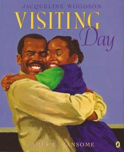 Visiting Day by Jaqueline Woodson