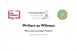 Writers As Witness Why Local Journalism Matters event image