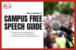PEN America's Campus Free Speech Guide